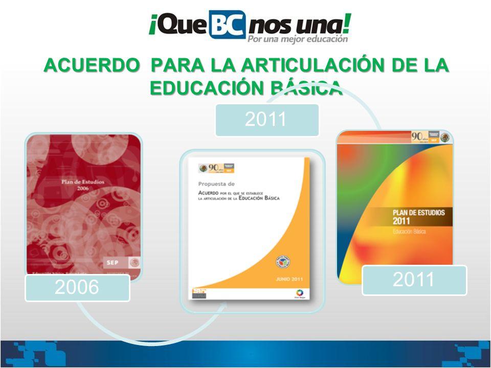 ACUERDO PARA LA ARTICULACIÓN DE LA EDUCACIÓN BÁSICA 2006 2011