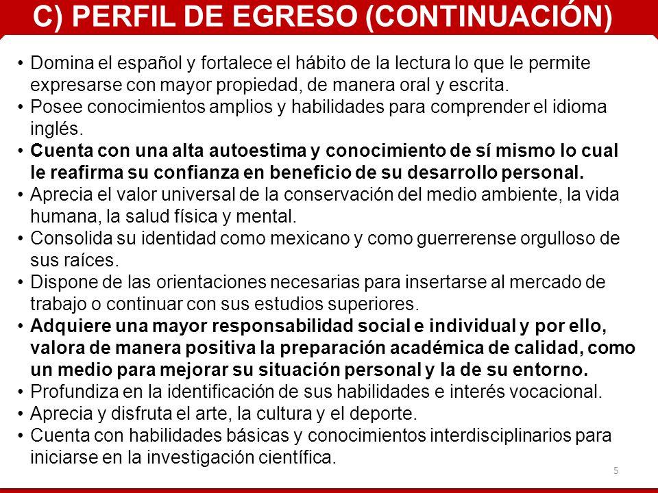 5 Domina el español y fortalece el hábito de la lectura lo que le permite expresarse con mayor propiedad, de manera oral y escrita.