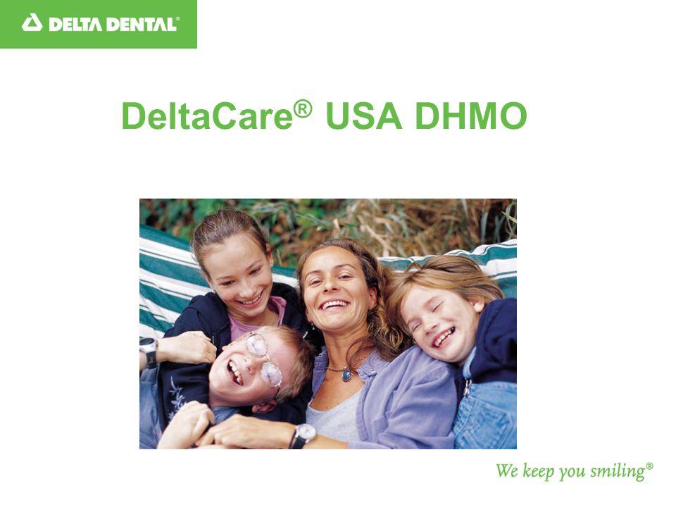DeltaCare ® USA DHMO
