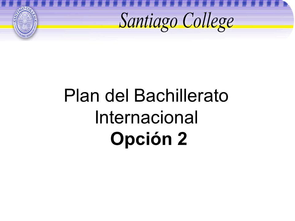 Plan del Bachillerato Internacional Opción 2