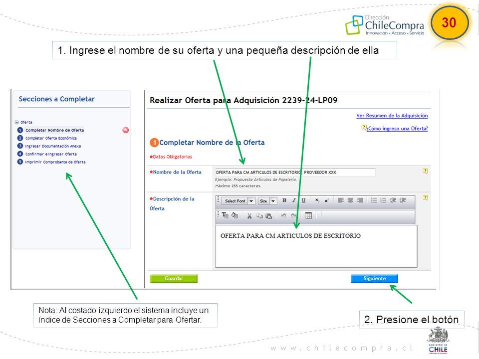 www.chilecompra.cl 1. Ingrese el nombre de su oferta y una pequeña descripción de ella Nota: Al costado izquierdo el sistema incluye un índice de Secc