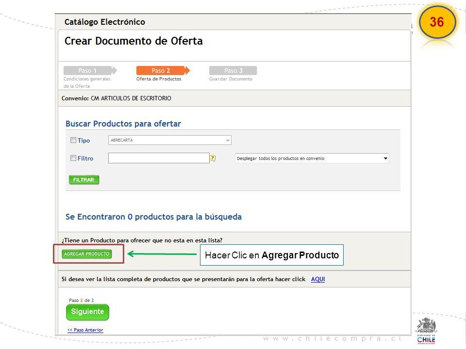 www.chilecompra.cl Hacer Clic en Agregar Producto 36