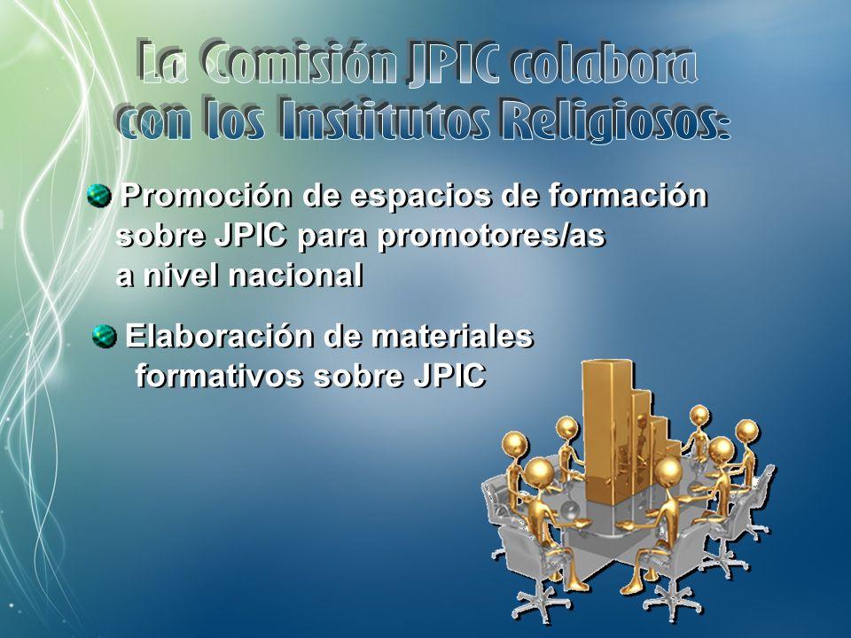 Apoyo a los/as Promotores/as JPIC en el trabajo de animación de sus Institutos Apoyo a los/as Promotores/as JPIC en el trabajo de animación de sus Institutos Organización de seminarios y encuentros sobre aspectos de JPIC Organización de seminarios y encuentros sobre aspectos de JPIC