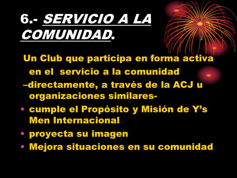 6.- SERVICIO A LA COMUNIDAD.