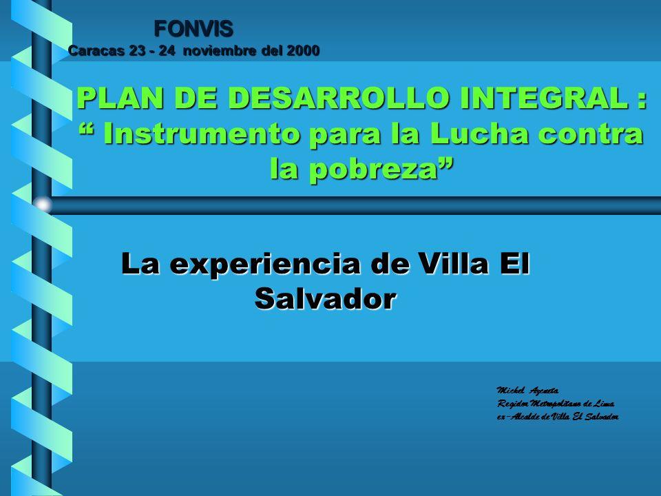 b Villa El Salvador, distrito popular del área Metropolitana de Lima.