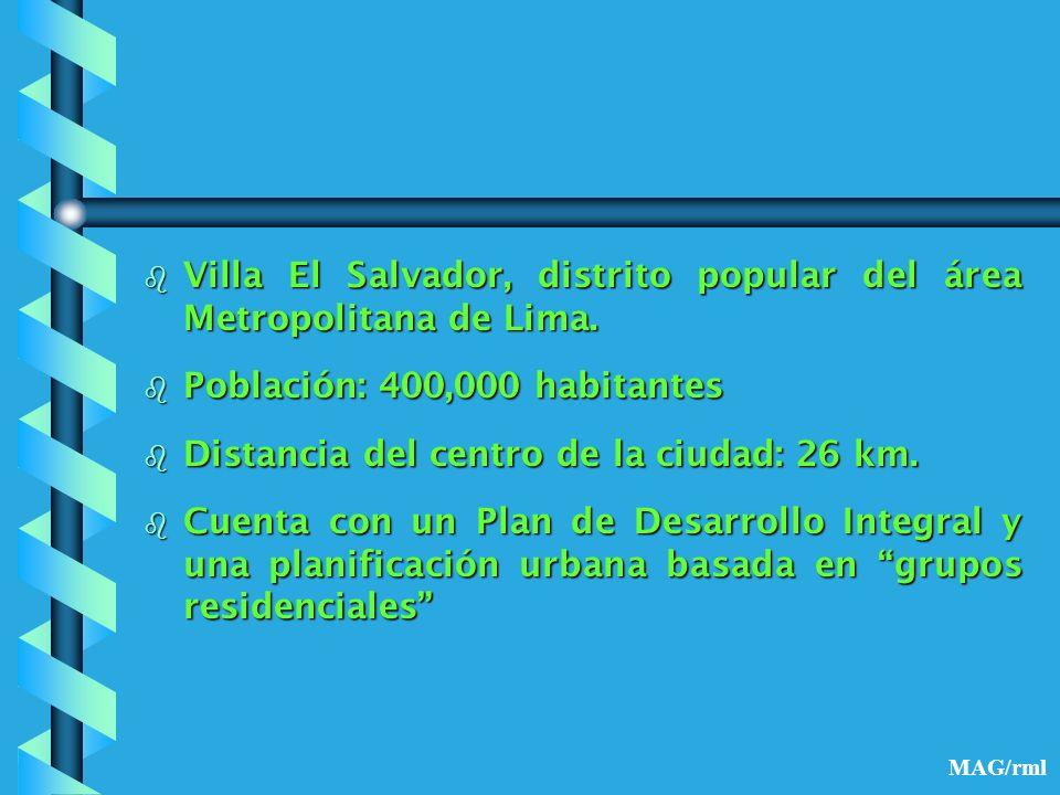 VILLA EL SALVADOR: DISTRITOPRODUCTIVO, COMUNIDAD SOLIDARIA, CIUDAD SALUDABLE. MAG/rml