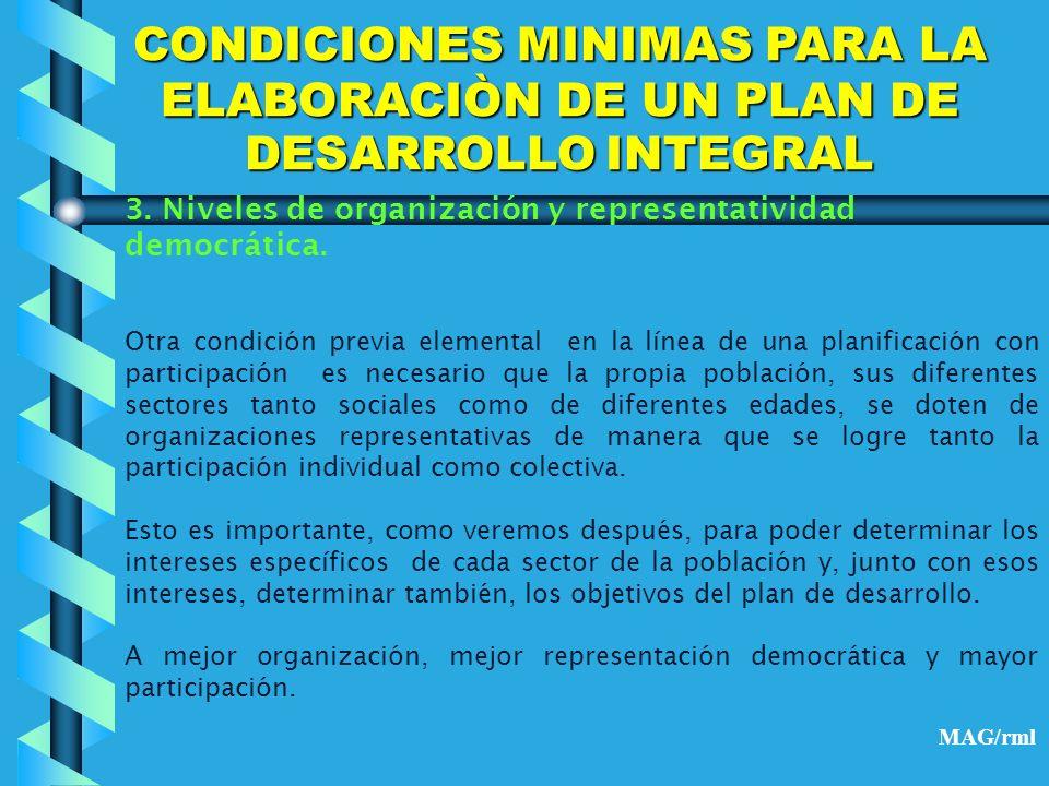 CONDICIONES MINIMAS PARA LA ELABORACIÒN DE UN PLAN DE DESARROLLO INTEGRAL 4.