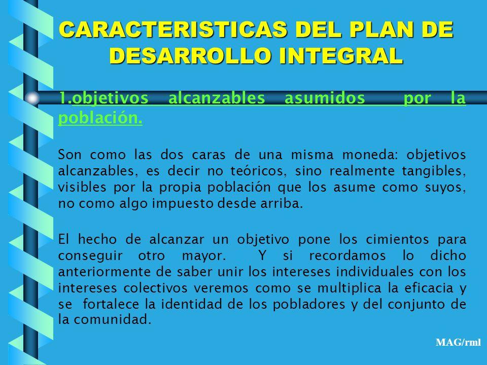 CARACTERISTICAS DEL PLAN DE DESARROLLO INTEGRAL 2.