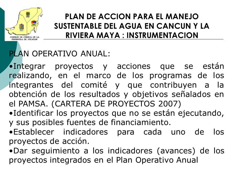 PLAN OPERATIVO ANUAL: Integrar proyectos y acciones que se están realizando, en el marco de los programas de los integrantes del comité y que contribu