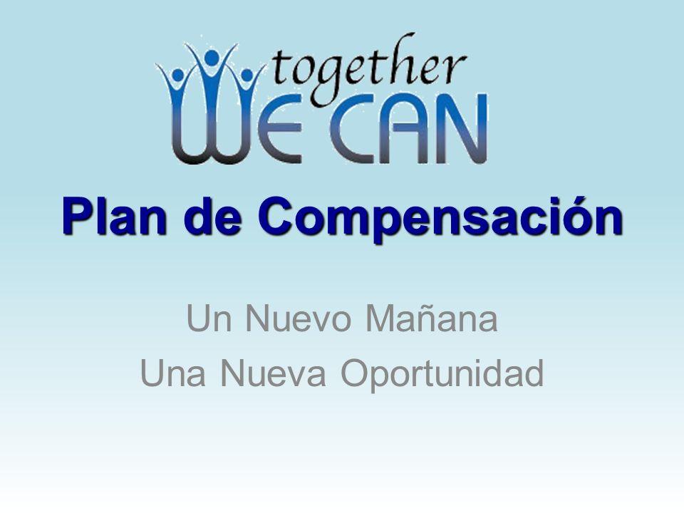 Plan de Compensación Un Nuevo Mañana Una Nueva Oportunidad