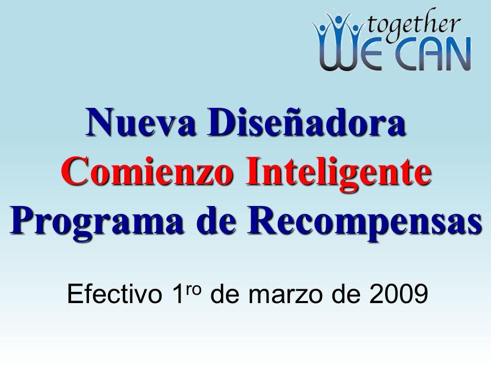 Nueva Diseñadora Comienzo Inteligente Programa de Recompensas Efectivo 1 ro de marzo de 2009