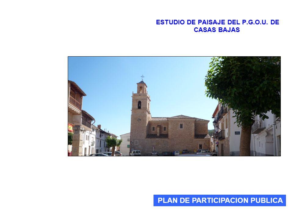 ESTUDIO DE PAISAJE DEL P.G.O.U. DE CASAS BAJAS PLAN DE PARTICIPACION PUBLICA