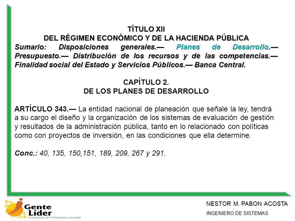 TÍTULO XII DEL RÉGIMEN ECONÓMICO Y DE LA HACIENDA PÚBLICA Sumario: Disposiciones generales.