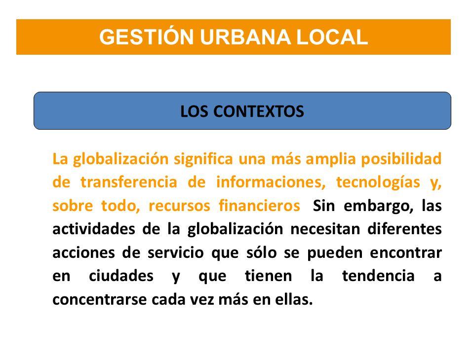 La globalización significa una más amplia posibilidad de transferencia de informaciones, tecnologías y, sobre todo, recursos financieros. Sin embargo,