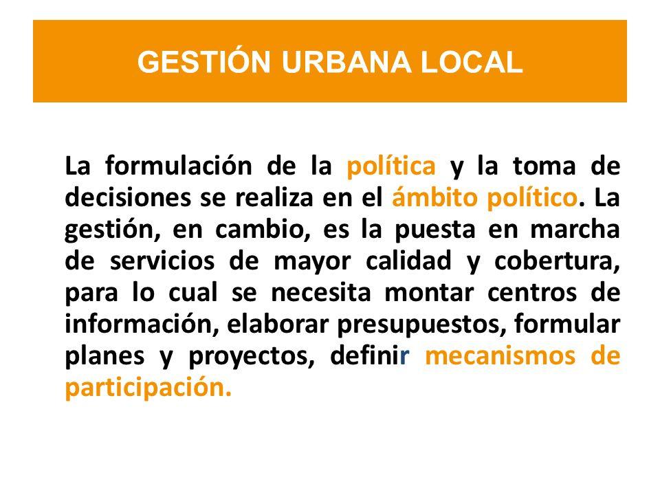 La formulación de la política y la toma de decisiones se realiza en el ámbito político. La gestión, en cambio, es la puesta en marcha de servicios de