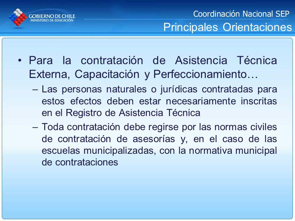 Principales Orientaciones Para la contratación de Asistencia Técnica Externa, Capacitación y Perfeccionamiento… –Las personas naturales o jurídicas co