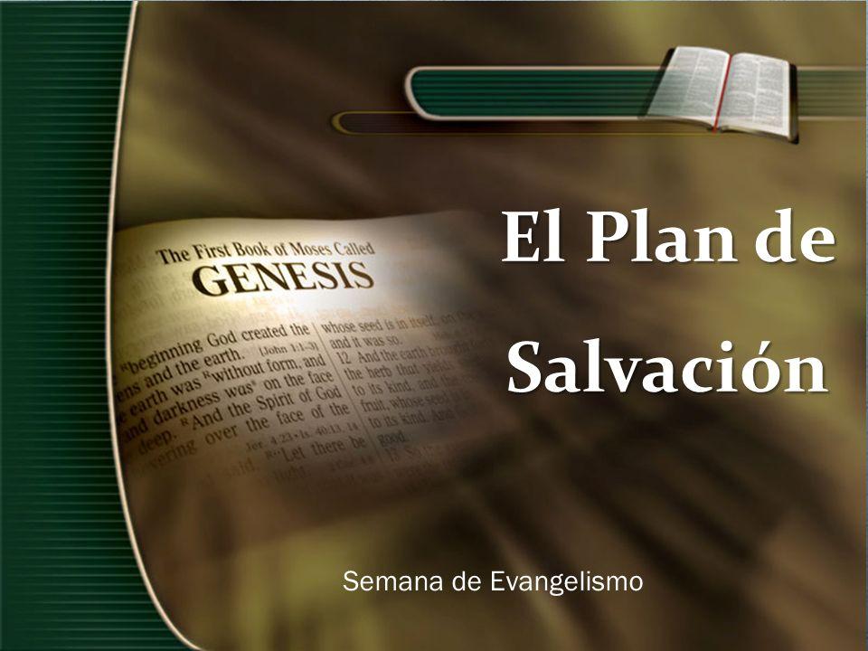 El Plan de Salvación Semana de Evangelismo