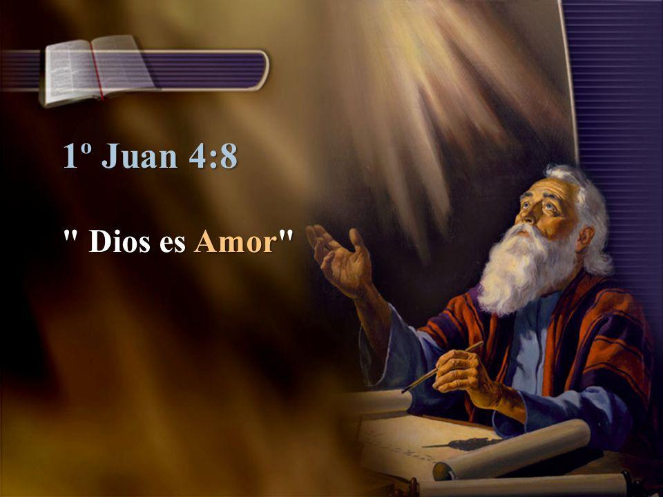 1º Juan 4:8