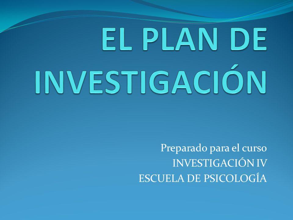 Preparado para el curso INVESTIGACIÓN IV ESCUELA DE PSICOLOGÍA