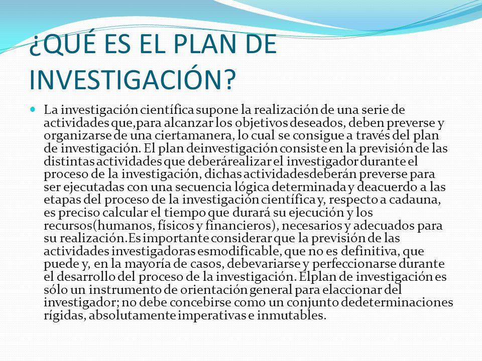 OBJETIVOS DE LA INVESTIGACIÓN Este elemento del plan de investigación está constituido por los propósitos conscientemente previstos que el investigador pretende alcanzar a través de su actividad.