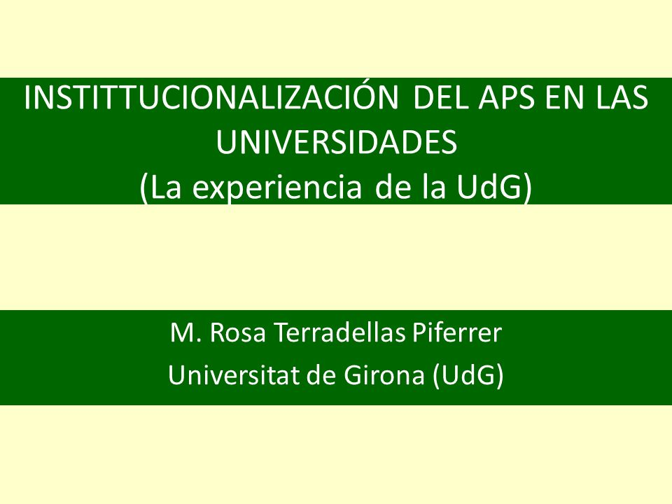 EL APRENDIZAJE SERVICIO EN LA UNIVERSIDAD La universidad ha sido la última institución educativa que ha incorporado el aprendizaje servicio
