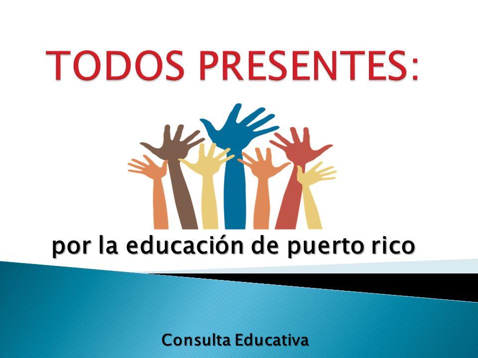 por la educación de puerto rico Consulta Educativa