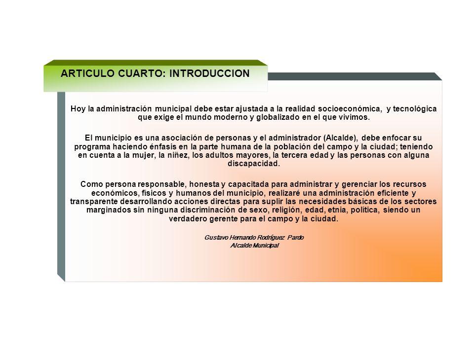 5 PLAN DE ORDENAMIENTO TERRITORIAL, PROGRAMA DE GOBIERNO DEL ALCALDE, PLAN DE DESARROLLO DEL PERIODO ANTERIOR, PLAN DE DESARROLLO DEPARTAMENTAL, PLAN
