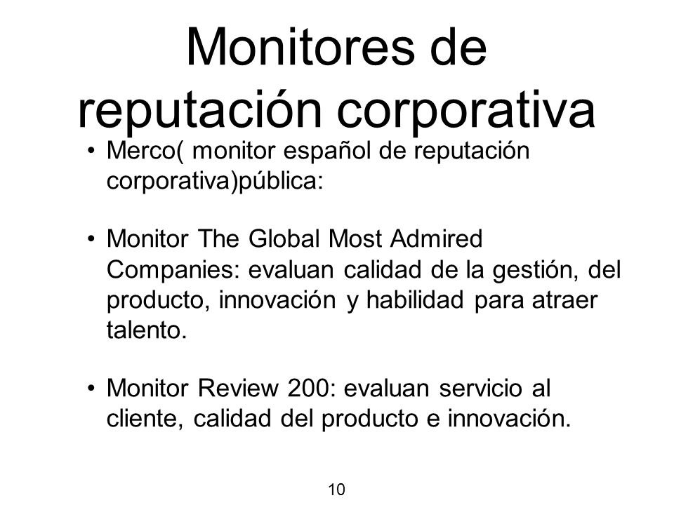 Monitores de reputación corporativa Merco( monitor español de reputación corporativa)pública: Monitor The Global Most Admired Companies: evaluan calid