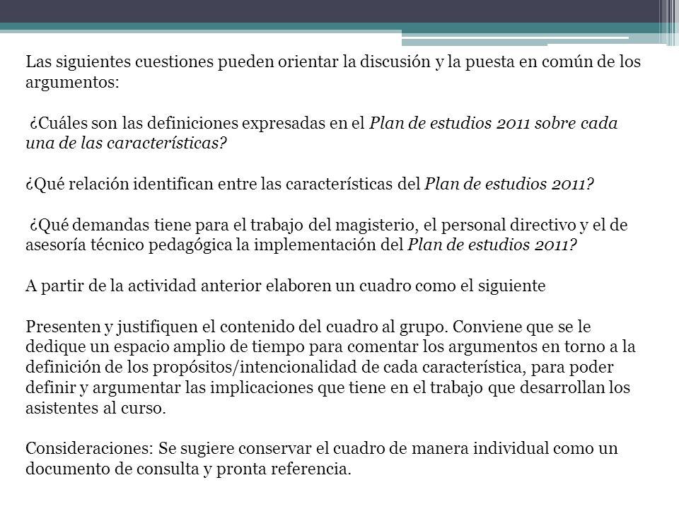 Las siguientes cuestiones pueden orientar la discusión y la puesta en común de los argumentos: ¿Cuáles son las definiciones expresadas en el Plan de e
