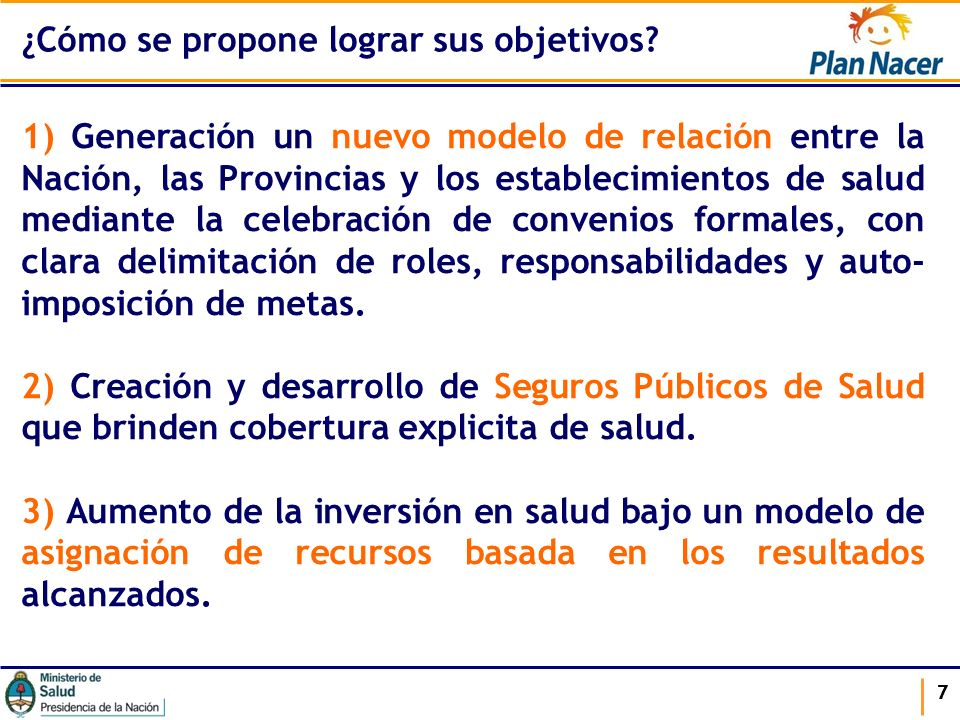 777 1) Generación un nuevo modelo de relación entre la Nación, las Provincias y los establecimientos de salud mediante la celebración de convenios for