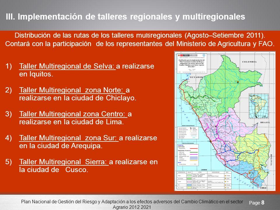 Plan Nacional de Gestión del Riesgo y Adaptación a los efectos adversos del Cambio Climático en el sector Agrario 2012 2021 Page 9 IV.