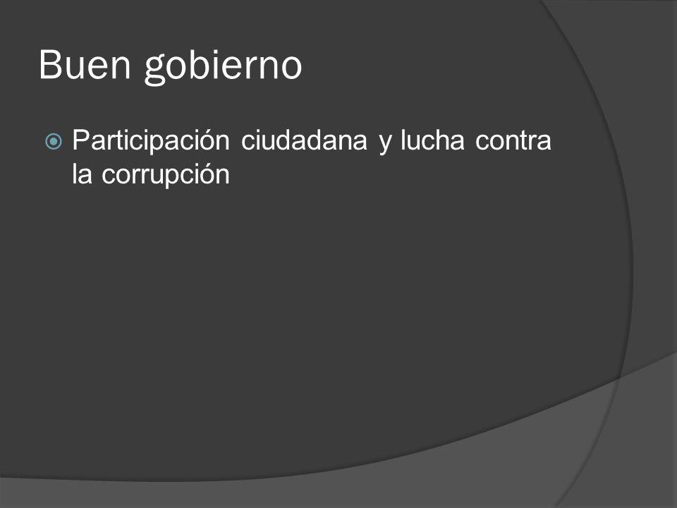 Buen gobierno Participación ciudadana y lucha contra la corrupción
