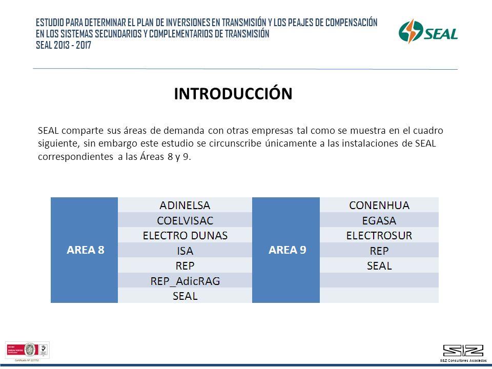 INTRODUCCIÓN SEAL comparte sus áreas de demanda con otras empresas tal como se muestra en el cuadro siguiente, sin embargo este estudio se circunscribe únicamente a las instalaciones de SEAL correspondientes a las Áreas 8 y 9.