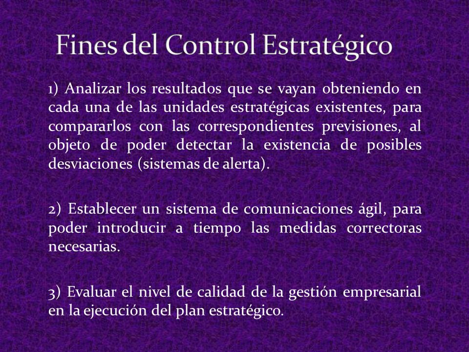 4) Medir la eficacia del plan estratégico en relación con los objetivos propuestos.
