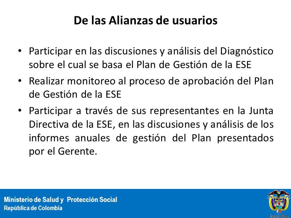 Ministerio de Salud y Protección Social República de Colombia De las Alianzas de usuarios Participar en las discusiones y análisis del Diagnóstico sob