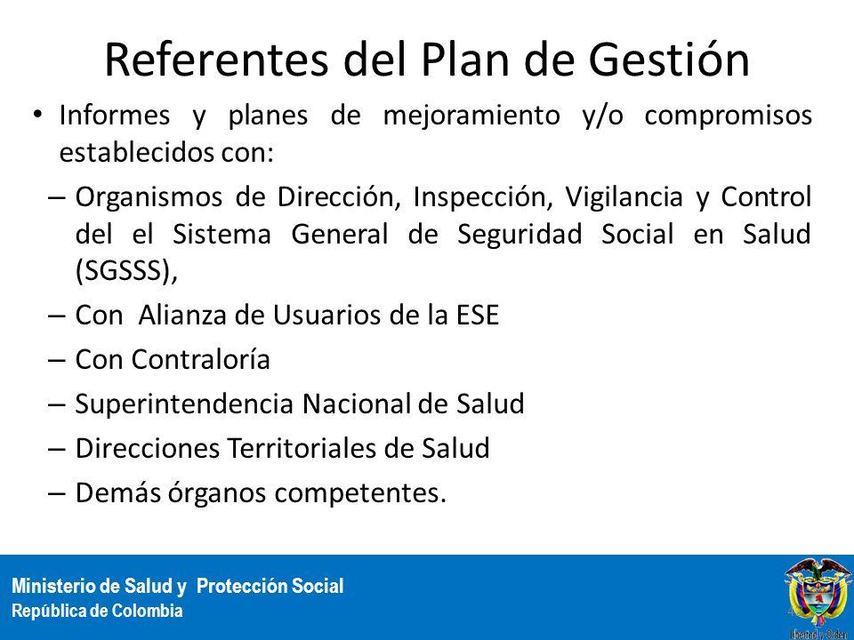Ministerio de Salud y Protección Social República de Colombia Referentes del Plan de Gestión Informes y planes de mejoramiento y/o compromisos estable