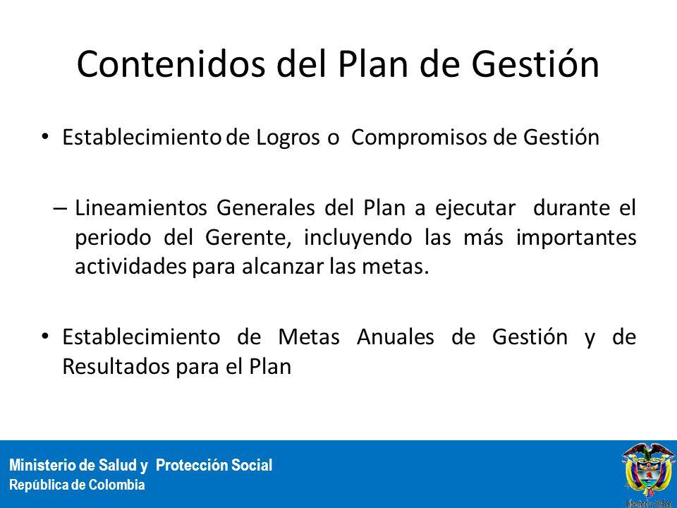 Ministerio de Salud y Protección Social República de Colombia Contenidos del Plan de Gestión Establecimiento de Logros o Compromisos de Gestión – Line