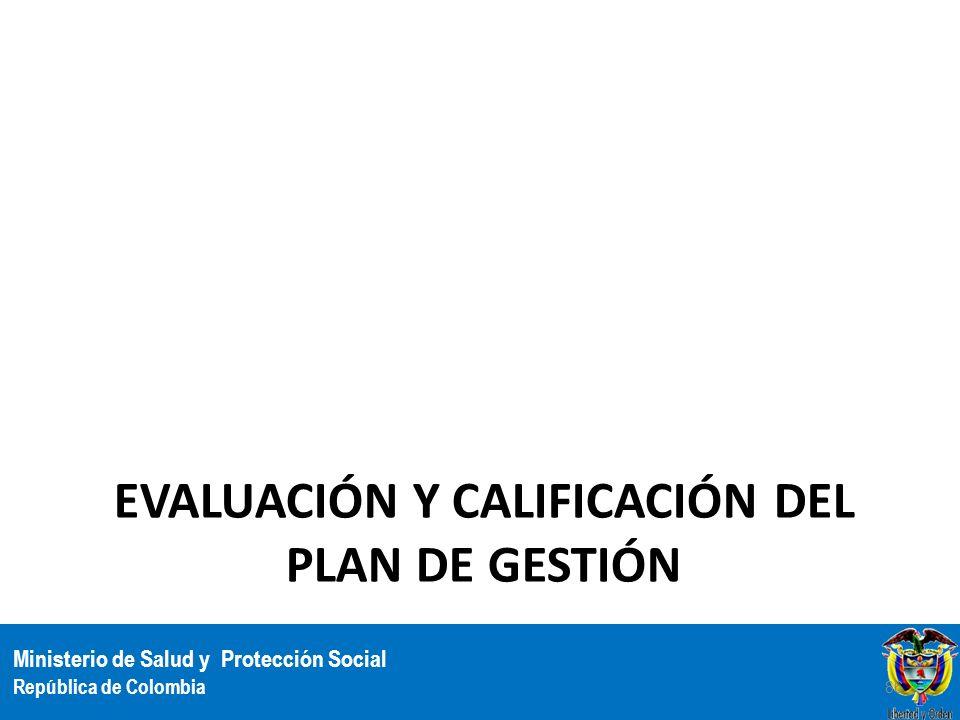Ministerio de Salud y Protección Social República de Colombia EVALUACIÓN Y CALIFICACIÓN DEL PLAN DE GESTIÓN 86