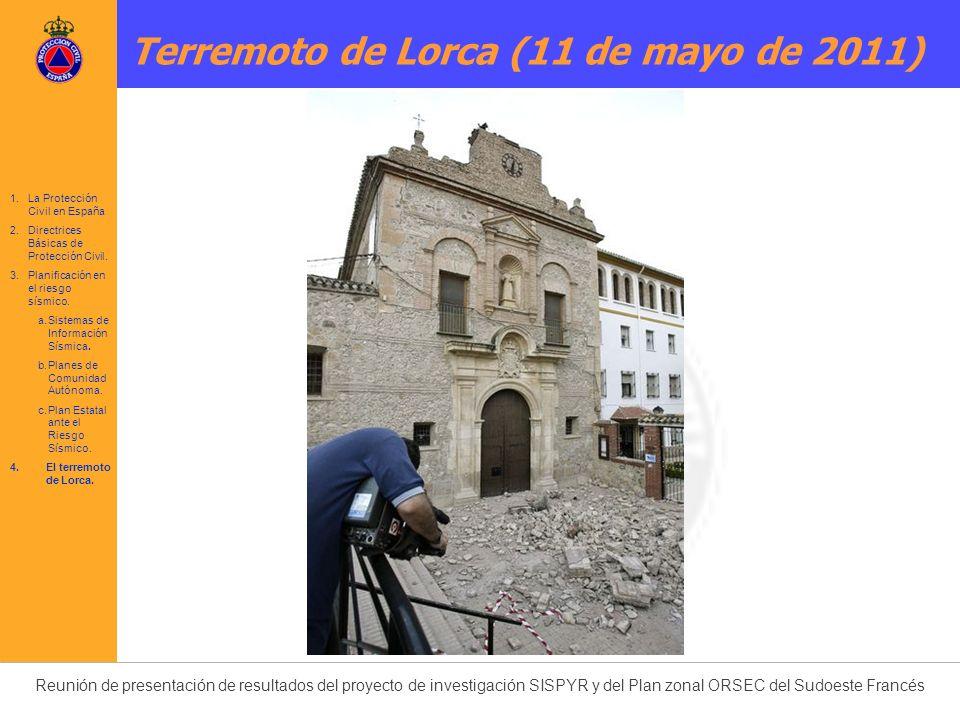 Reunión de presentación de resultados del proyecto de investigación SISPYR y del Plan zonal ORSEC del Sudoeste Francés 1.La Protección Civil en España