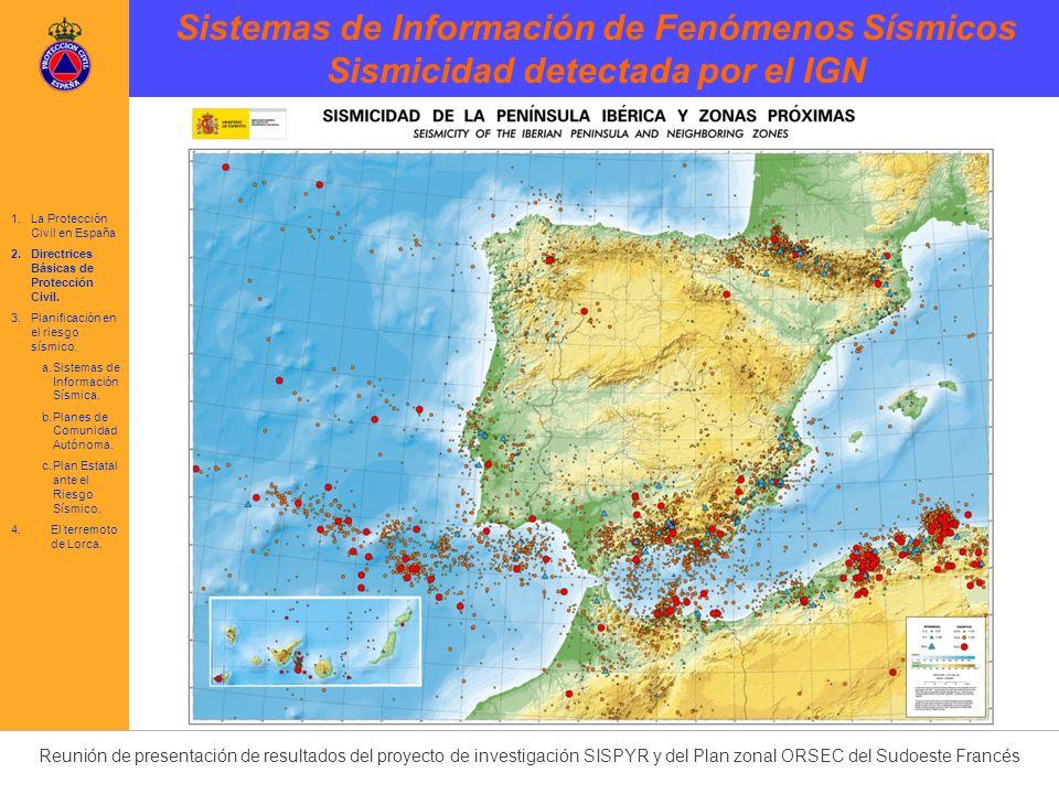 Reunión de presentación de resultados del proyecto de investigación SISPYR y del Plan zonal ORSEC del Sudoeste Francés Es el órgano de participación de la AGE en las funciones de preparación, implantación, actualización y aplicación del Plan Estatal.