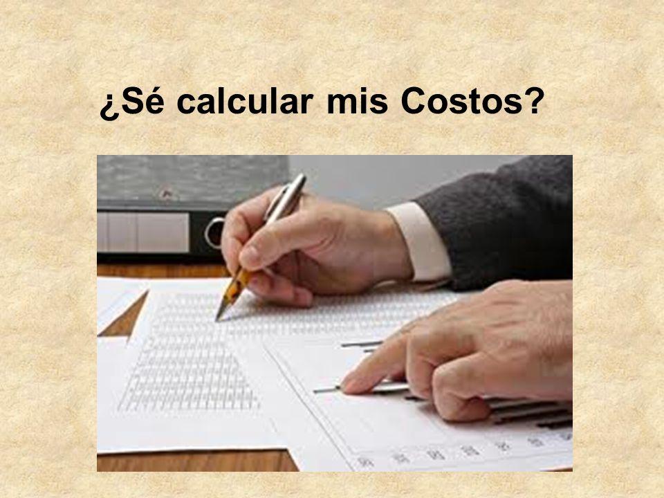 ¿Sé calcular mis Costos?