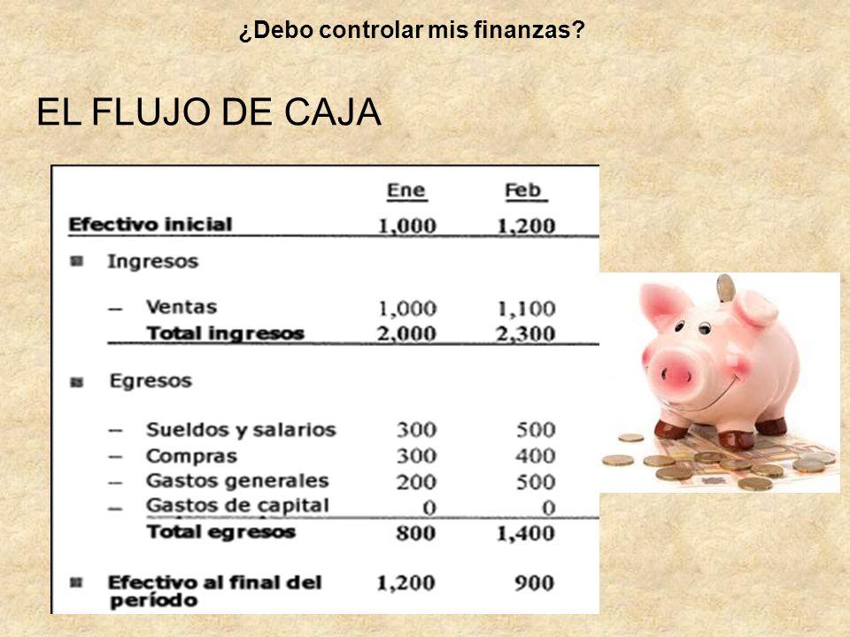 EL FLUJO DE CAJA ¿Debo controlar mis finanzas?