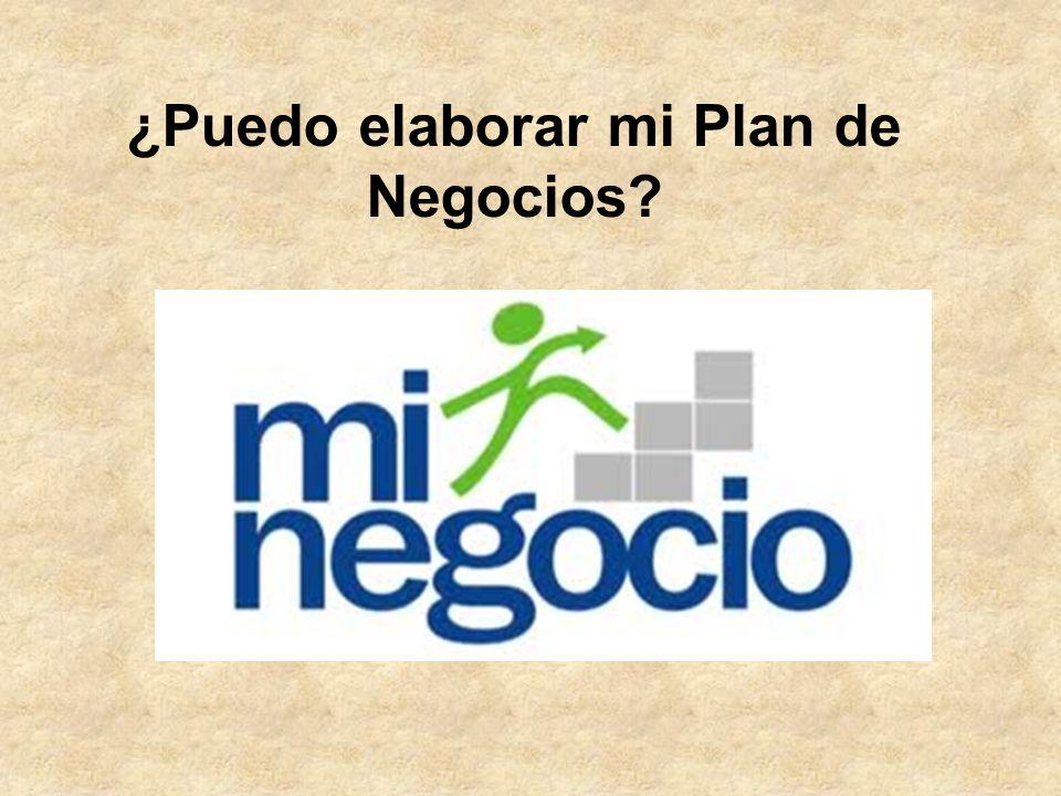 ¿Puedo elaborar mi Plan de Negocios?