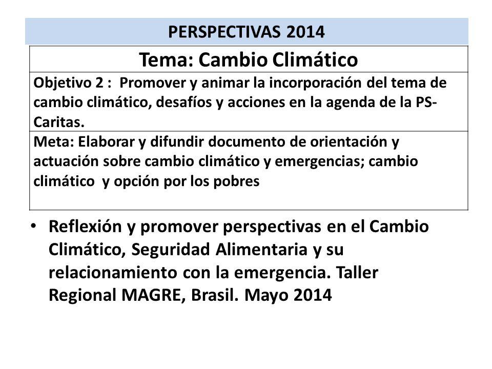 Reflexión y promover perspectivas en el Cambio Climático, Seguridad Alimentaria y su relacionamiento con la emergencia. Taller Regional MAGRE, Brasil.
