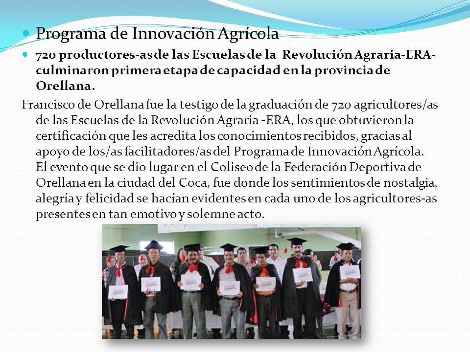 Programa de Innovación Agrícola 720 productores-as de las Escuelas de la Revolución Agraria-ERA- culminaron primera etapa de capacidad en la provincia