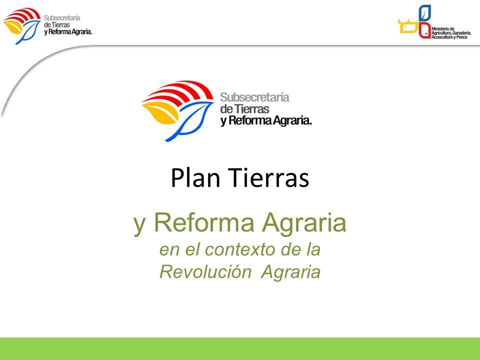 Antecedentes La Constitucion 2008 y el Plan Nacional de Desarrollo incorporan redistribución tierra tema estrategico.