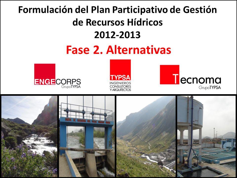 Formulación del Plan Participativo de Gestión de Recursos Hídricos 2012-2013 Formulación del Plan Participativo de Gestión de Recursos Hídricos 2012-2013 Fase 2.