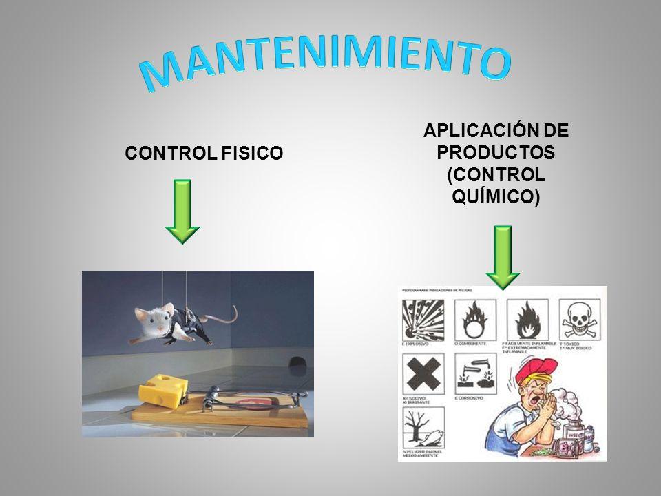 CONTROL FISICO APLICACIÓN DE PRODUCTOS (CONTROL QUÍMICO)