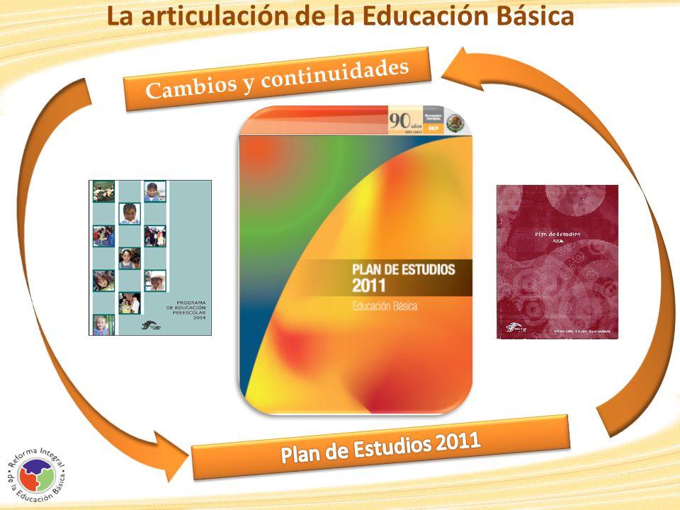 La articulación de la Educación Básica Cambios y continuidades
