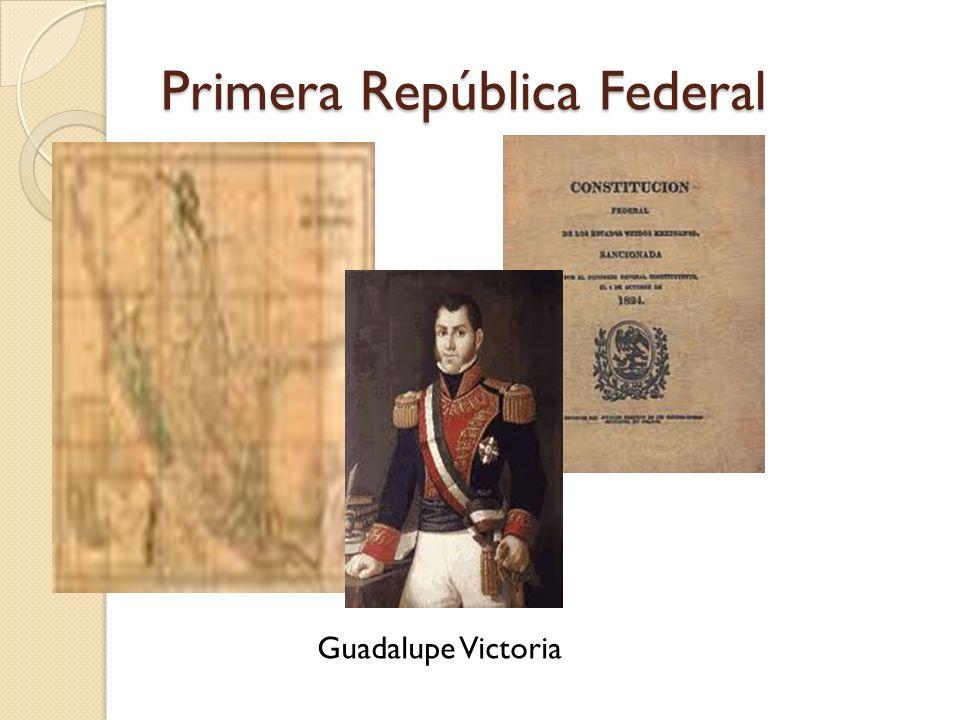 Constitución de 1824 05 de Octubre de 1824 Principio de SOBERANIA NACIONAL ESTABLECIA DIVISIÓN DE PODERES: LEGISLATIVO, EJECUTIVO Y JUDICIAL.
